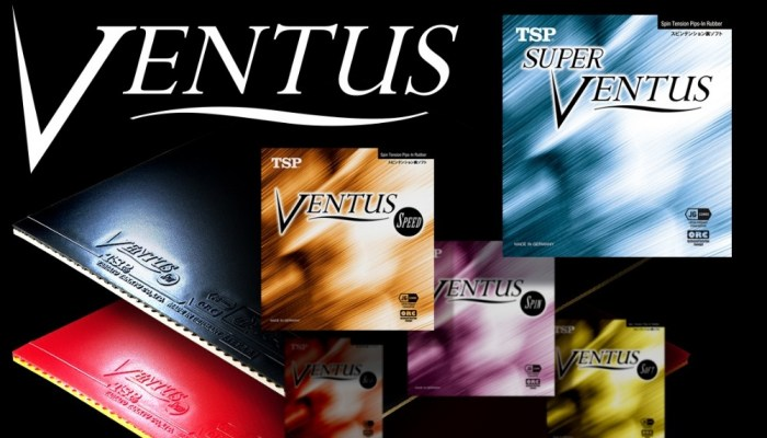 卓球ラバー・ヴェンタスシリーズ5種類の特長を一挙紹介【TSPフラグシップモデル】