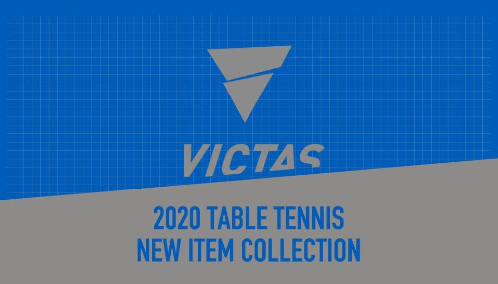 VICTAS 2020  NEW ITEM| COLLECTION