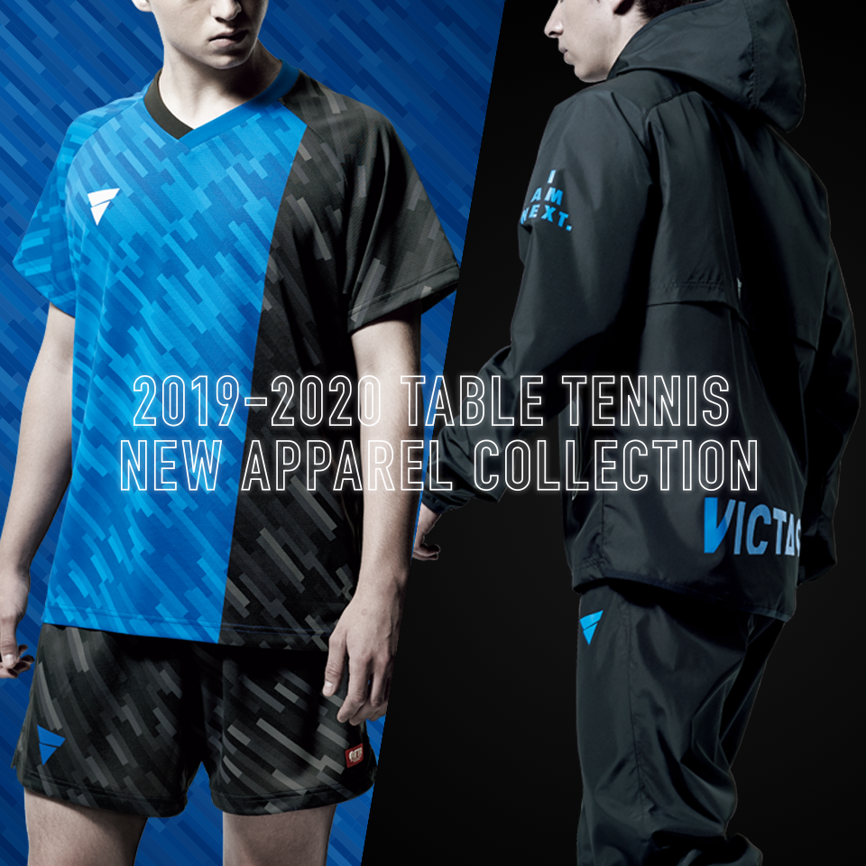 2019-2020 TABLE TENNIS NEW APPAREL COLLECTION